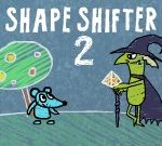 Shape Shifter 2